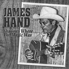 JAMES HAND - Shadows Where The Magic Was (CD) NEW