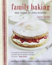Family Baking - Easy recipes for every occasion; delicious baked treats that the