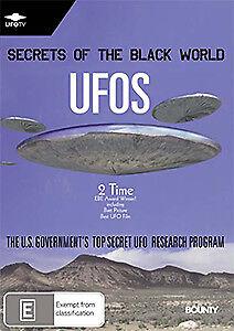 SECRETS OF THE BLACK WORLD (UFOS) - AREA 51 AMAZING ALIEN SPACECRAFT FOOTAGE DVD