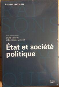 Etat et société politique - Approches sociologiques et philosophiques, NEUF