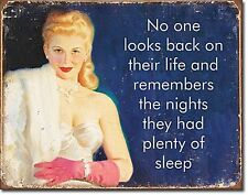 No One Looks Back On Their Life..... funny metal sign   (de)