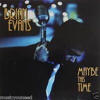 Brian Evans - Maybe This Time (CD 1997 Brian Evans) Crooner Nr MINT