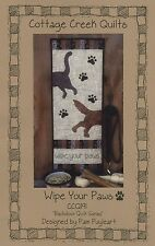 WIPE YOUR PAWS QUILTING PATTERN, From Cottage Creek Quilts NEW
