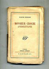 Claude Debussy # MONSIEUR CROCHE Antidilettante # Librairie Gallimard 1926