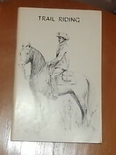 Vintage Trail Riding book by International Arabian Horse Association