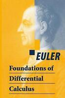 Foundations of Differential Calculus by Euler, Leonard (Hardback book, 2000)