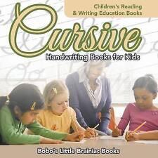Cursive Handwriting Books for Kids : Children's Reading & Writing Education Book