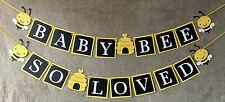 """Bee Baby Shower Banner """"BABY BEE SO LOVED"""""""