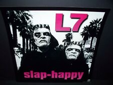 L7 SLAP-HAPPY PROMO ALBUM POSTER FLAT ROCK VERY RARE!