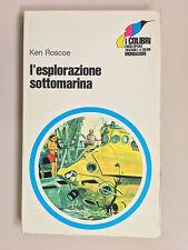 L'esplorazione sottomarina di Roscoe illustr di Beswick I colibri Mondadori 1972