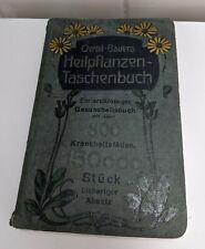 OERTEL-BAUERS, HEILPFLANZEN-TASCHENBUCH 1928