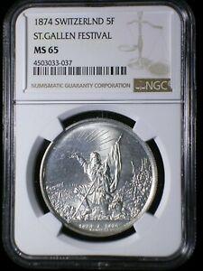 Switzerland 1874 Shooting Thaler *NGC MS-65* St. Gallen Festival 5 Francs RARE
