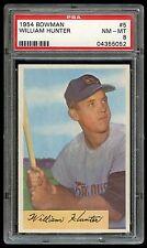 1954 Bowman #5 William Hunter *Orioles* PSA 8 NM-MT #04355052