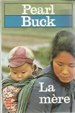 PEARL BUCK LA MERE
