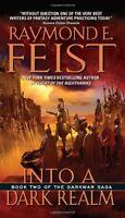 Into a Dark Realm (The Darkwar Saga, Book 2) by Raymond E. Feist