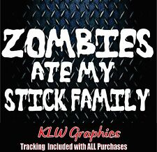 Zombie Stick Family* vinyl decal sticker Car Mom Funny Kids Diesel Truck Counrty