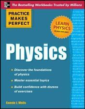 Practice Makes Perfect Physics by Connie J. Wells Paperback Book (English)