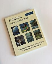 Science in the Creation Week (Grades 2-5) David Unfred Hands-On Science Skills