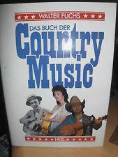 Das Buch der Country Music - Walter Fuchs (1990)