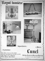 PUBLICITÉ DE PRESSE 1958 ROYAL LUMIÈRE LUNEL APPLIQUE LUSTRE LAMPADAIRE