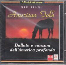 CD  70  AMERICAN FOLK  BALLATE E CANZONI DELL'AMERICA PROFONDA   SIGILLATO