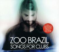 Zoo Brazil - Songs For Clubs [CD]