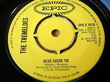 "THE TREMELOES - BLUE SUEDE TIE     7"" VINYL"