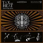 Tax The Heat - Fed To The Lions (NEW CD)