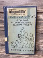 The Male Animal James Thurber Elliott Nugent 1941 Hardback Book