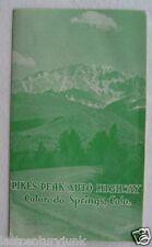 Vintage Travel Brochure For Pikes Peas Auto Highway, Colorado Springs Colorado