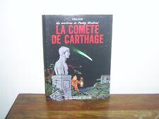 FREDDY LOMBARD EO1986 TTBE LA COMETE DE CARTHAGE EDITION ORIGINALE