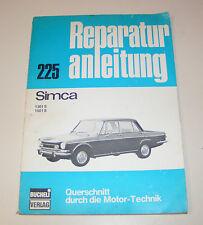 Reparaturanleitung Simca 1301 S / 1501 S - ab Baujahr 1970 !