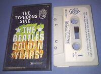 THE TYPHOONS SING THE BEATLES GOLDEN YEARS cassette tape album T6263
