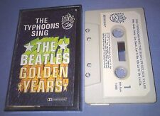 THE TYPHOONS SING THE BEATLES GOLDEN YEARS cassette tape album T4148