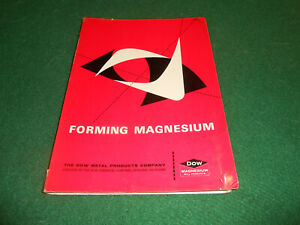 FORMING MAGNESIUM Dow Chemical Company 1962 How It's Done BOOK