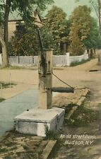 Hudson NY * Old Street Water Pump  1908 * Columbia Co.