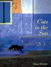 "Cats in the Sun by Hans W. Silvester (1995, 9.75"" X 11.25"" soft cover)"