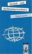 Grund- und Aufbauwortschatz Spanisch von Heupel, Carl | Buch | Zustand gut