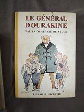 """Comtesse de Ségur : Le général Dourakine """" Hachette 1946 """""""
