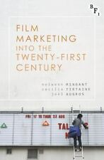 Mingant N. Et Al-Film Marketing Into The Twenty-First Cent (UK IMPORT)  BOOK NEW