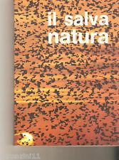 IL SALVA NATURA - F.PRATESI - 1972