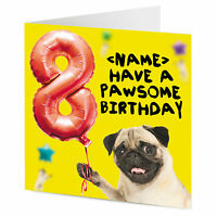 PERSONALISED funny Pug dog holding balloon age 1 2 3 4 5 6 7 8 9 Birthday card
