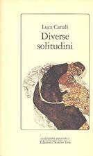 CANALI Luca (Roma 1925), Diverse solitudini