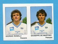 CALCIO FLASH '85-LAMPO-Figurina n.412- ROSELLI+DE MARTINO-PESCARA -NEW