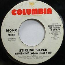 Rock Promo 45 Stirling Silver - Sunshine (When I Got You) / Sunshine (When I Got