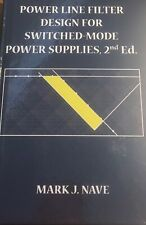 Power Line Filter Design for Switched Mode Power Supplies, 2nd Edition (Electric