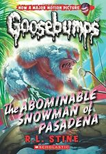 The Abominable Snowman of Pasadena (Classic Goosebumps #27) by R.L. Stine