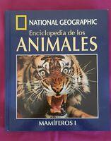 Libro National Geographic Enciclopedia de los animales Mamiferos I naturaleza