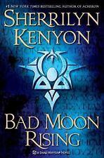 Dark-Hunter Novels: Bad Moon Rising  by Sherrilyn Kenyon :) Hardcover w DJ 1st