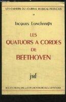 Les quatuors _ cordes de Beethoven. [Broch_] by LONCHAMPT Dominique et LASCAU...